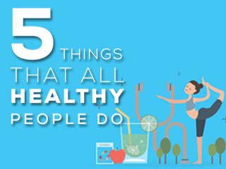 Alba Spinal Health Centre 5 Things All Healthy People Do